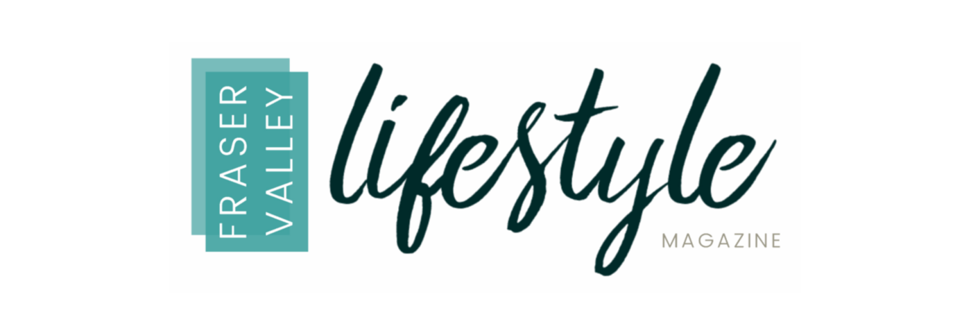 Fraser Valley Lifestyle Magazine