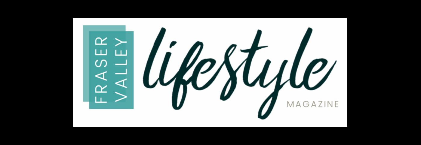 Fraser Valley Lifestyle Magazine