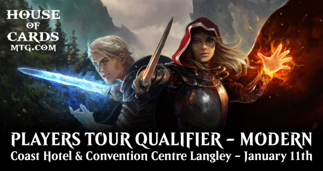 House of Cards Players Tour Qualifier - Modern